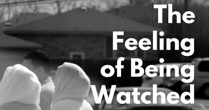 The Feeling of Being Watched, Film Screening with Director Assia Boundaoui