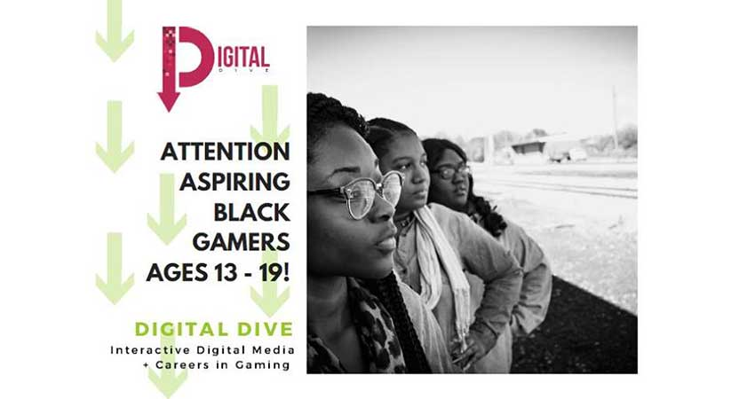 Digital Dive: Interactive Digital Media and Careers in Gaming: Session for Black Gamers 13 to 19