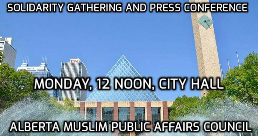 Alberta Muslim Public Affairs Council Solidarity Gathering and Press Conference for New Zealand Mosque Attack