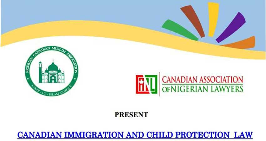 Nigerian Canadian Muslim Association Canadian Immigration and Child Protection Law