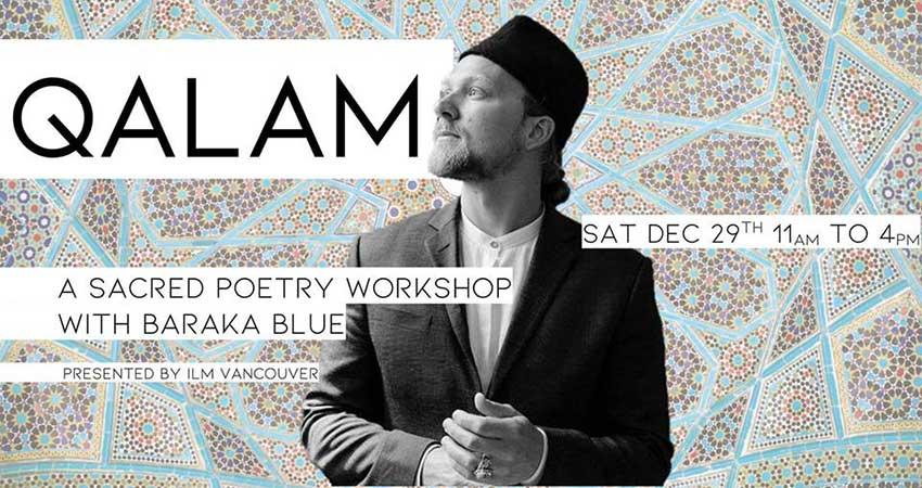 Qalam: A Sacred Poetry Workshop with Baraka Blue