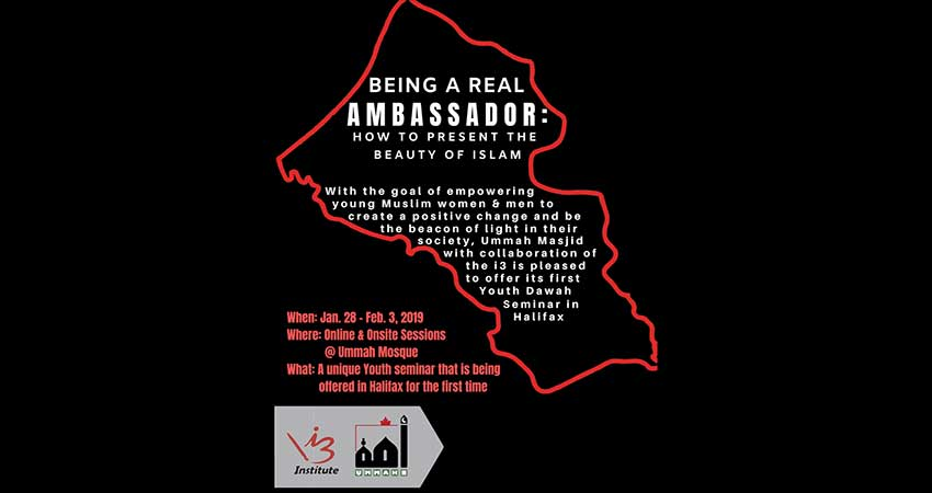 Being a real Ambassador: How to present the Beauty & the Uniqueness of Islam Registration