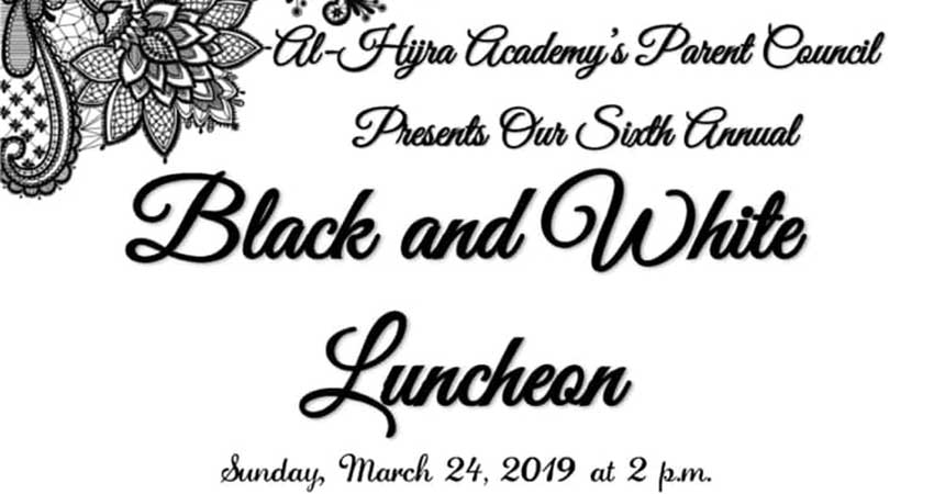 Al-Hijra Academy Parent Council Black and White Luncheon (Ladies Only)