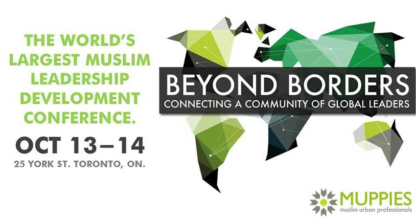 Beyond Borders - Muslim Urban Professionals Muppies Leadership Conference