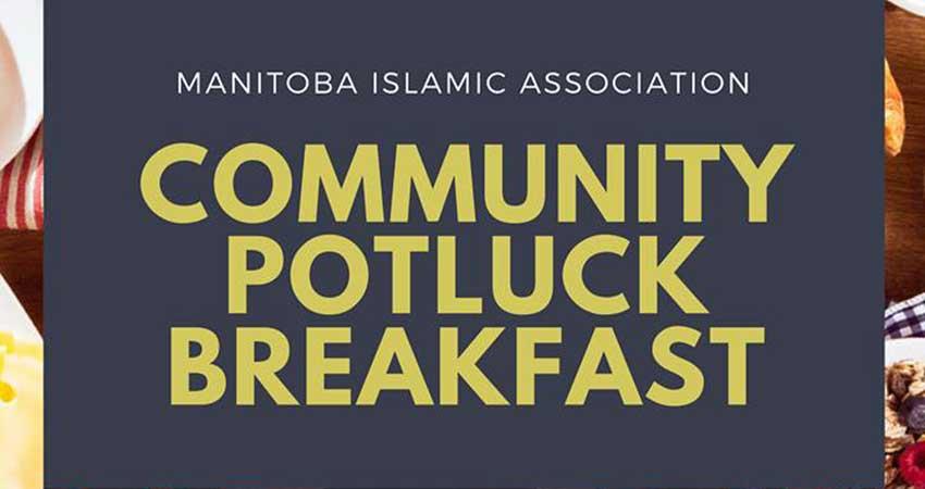Manitoba Islamic Association Community Potluck Breakfast