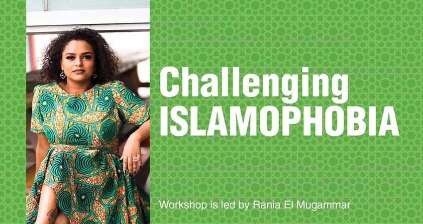 Challenging Islamophobia Workshop with Rania El Mugammar