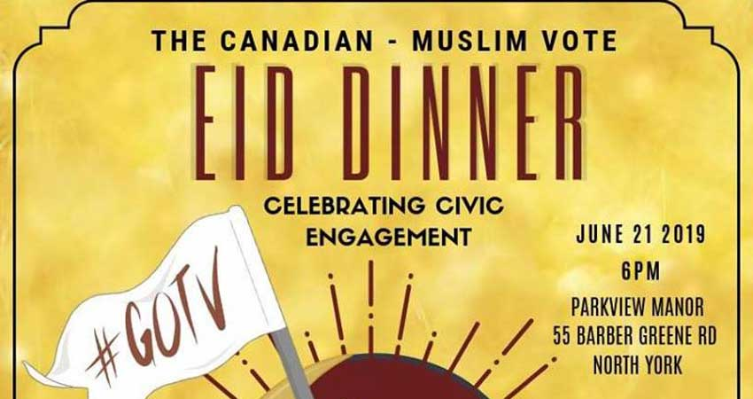 Canadian Muslim Vote Eid Dinner