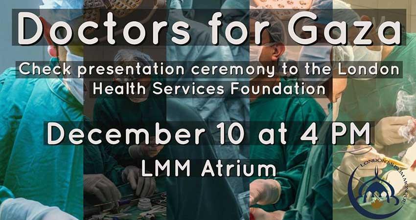 London Muslim Mosque Doctors for Gaza