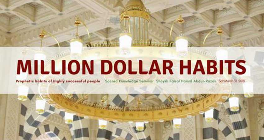 Islamic Forum of Canada Million Dollar Habits