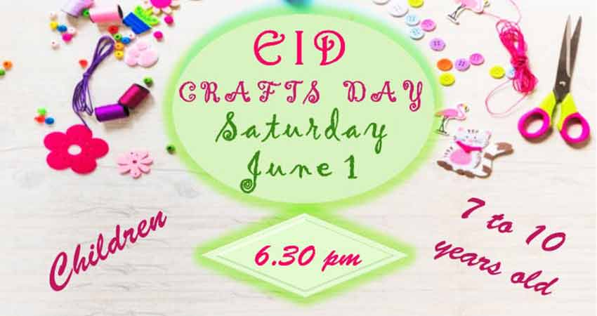 Eid Crafts Day for Children 7 to 10 years of age