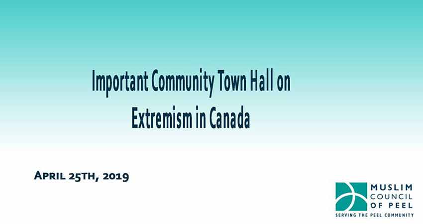 Muslim Council of Peel Important Community Town Hall on Extremism in Canada