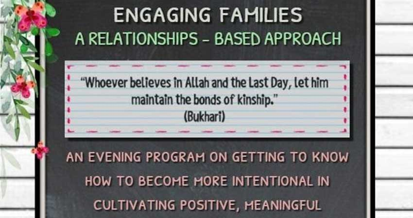 Masjid Bilal: Engaging Families A Relationships Based Approach