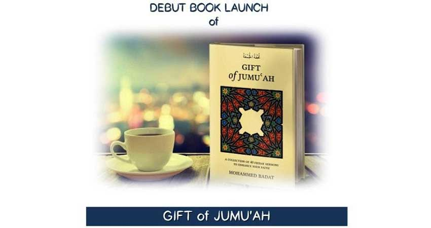 Book Launch: Gift of Jumuah A Collection of Forty Friday Sermons by Imam Mohammed Badat