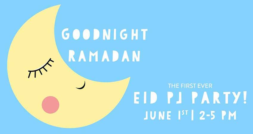 Goodnight Ramadan Eid PJ Party for Kids