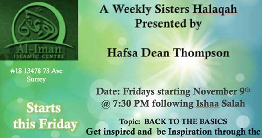 Al-Iman Islamic Centre Back to Basics: Weekly Sisters Halaqa with Sister Hafsa