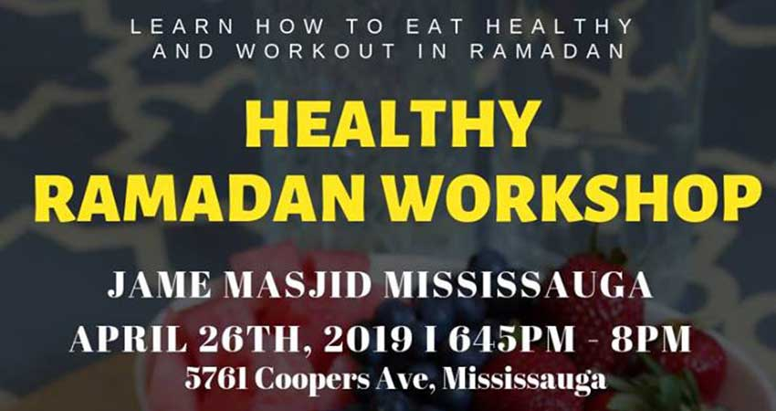 Healthy Ramadan Workshop at Jame Masjid Mississauga