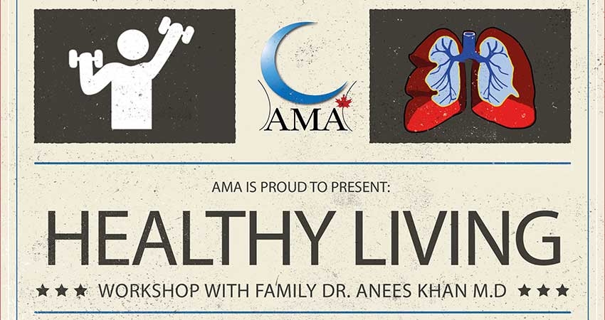 Healthy Living Series with Dr. Anees Khan