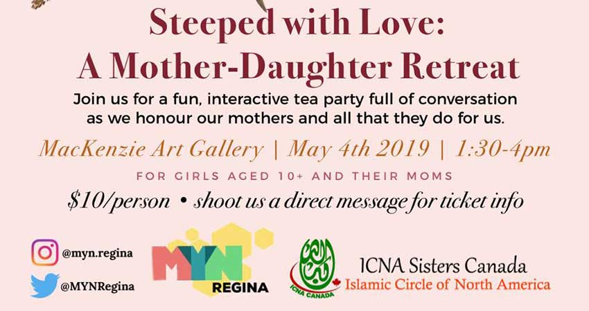 ICNA Sisters Canada Steeped with Love: a Mother-Daughter Retreat