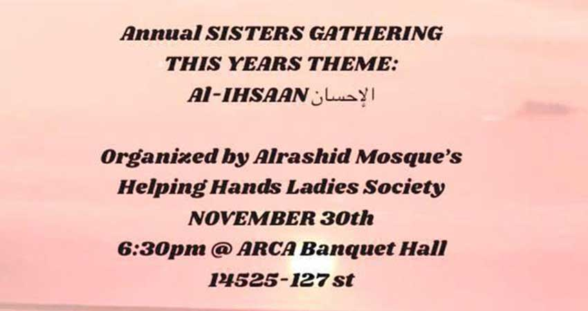Annual Sisters Gathering Theme Al Ihsaan