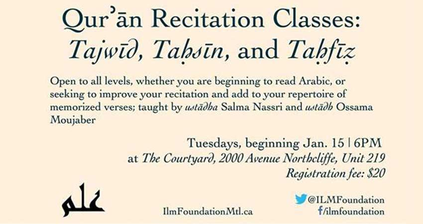 Ilm Foundation Qurʾān Recitation Classes: Tajwīd, Taḥsīn, and Taḥfīẓ