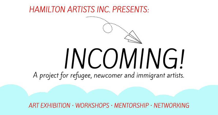 Hamilton Artists Inc Incoming! Workshop For refugee newcomer immigrant artists