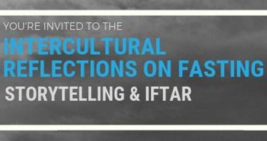 Intercultural Reflections on Fasting: Iftar Edition