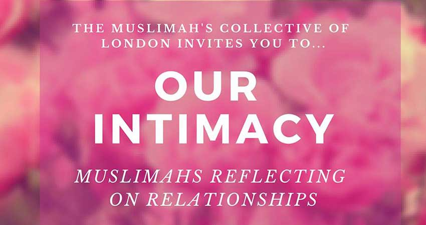 Our Intimacy: Muslimahs Reflecting On Relationships