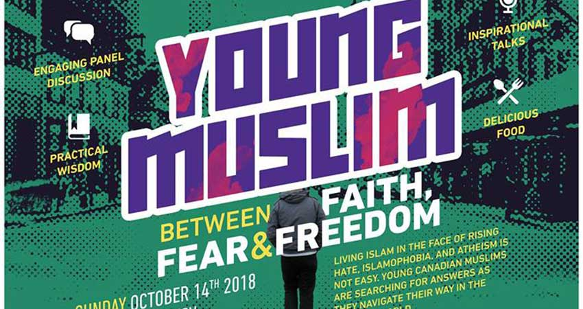 ISNA Canada Young Muslim Between Faith, Fear and Freedom