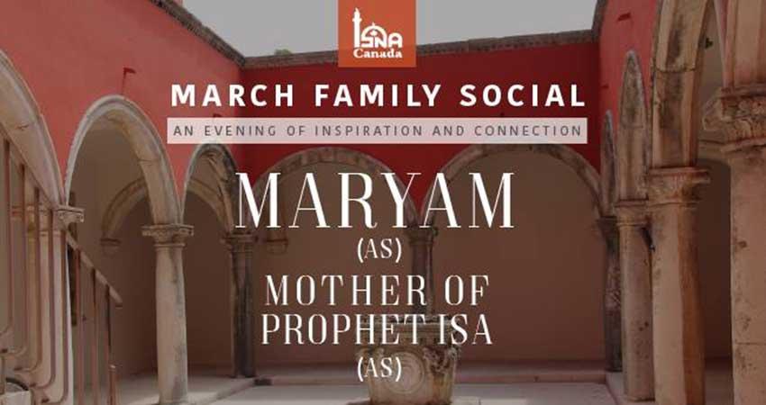 ISNA Canada March Family Social - Maryam (AS)