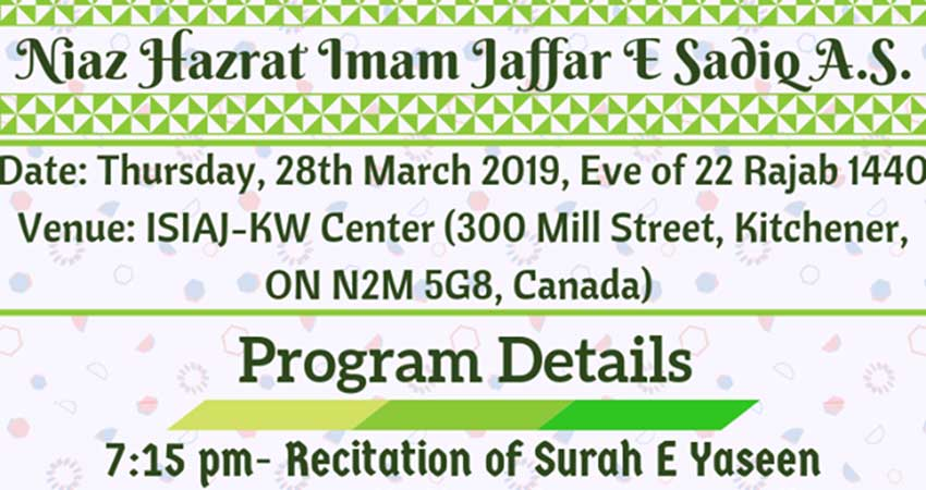 Islamic Shia Ithna-Asheri Jamaat of Kitchener-Waterloo Niaz Hazrat Imam Jaffar Sadiq AS