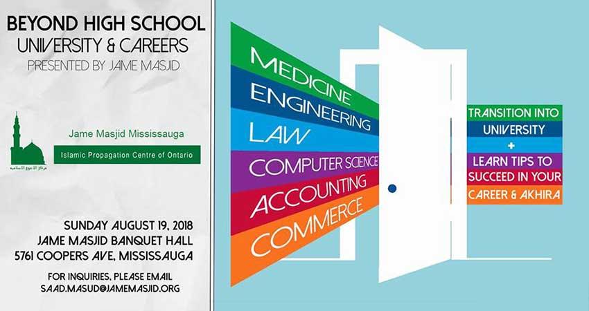 Jame Masjid Mississauga Beyond High School: University & Careers