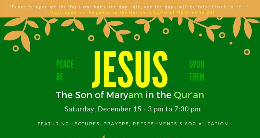 Kanata Muslim Association Jesus: The son of Maryam (peace be upon them) in the Qur'an