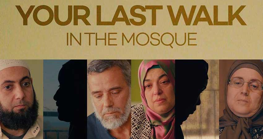Film Screening: Your Last Walk in the Mosque
