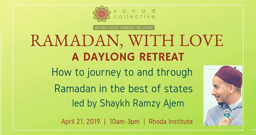 Sanad Collective Ramadan, with Love with Shaykh Ramzy Ajem