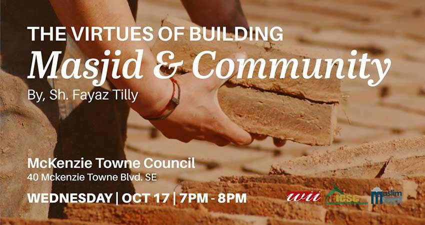 Virtues of Building Masjid & Community