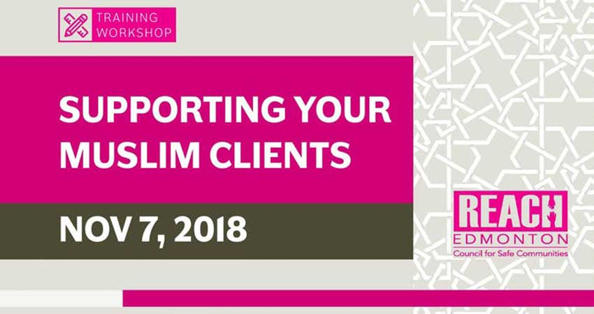 REACH Edmonton Supporting Your Muslim Clients