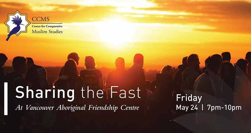 Centre for Comparative Muslim Studies - SFU Sharing the Fast