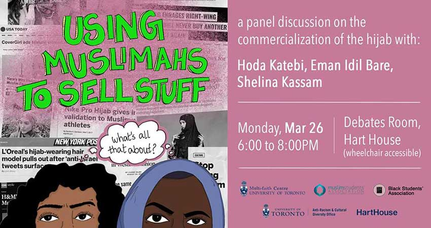 Using Muslimahs to Sell Stuff: A Panel Discussion on the Commercialization of the Hijab
