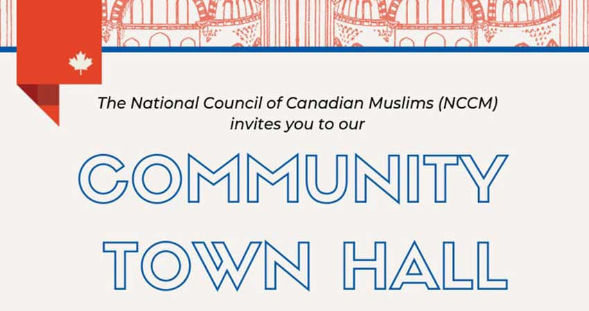 National Council of Canadian Muslims (NCCM) Community Town Hall Meeting on Islamophobia