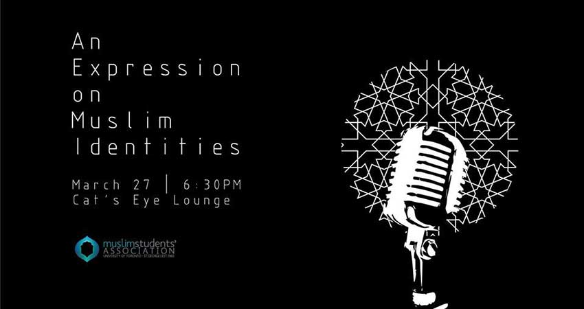 MSA Toronto Open Mic Night: An Expression on Muslim Identities