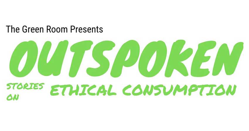 The Green Room Outspoken | Stories on Ethical Consumption