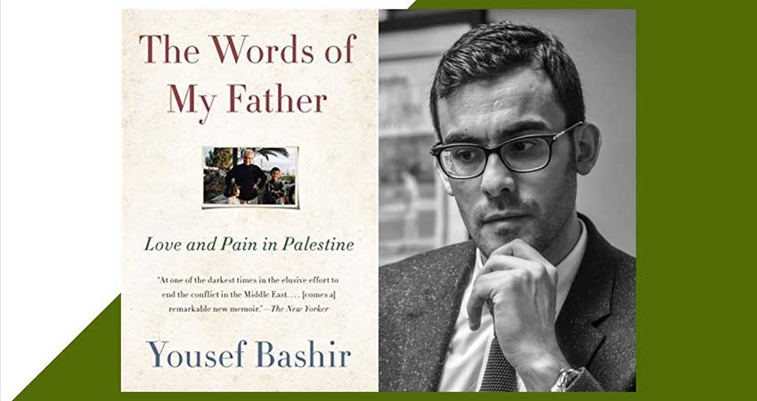 Ottawa International Writers Festival The Words of My Father: Yousef Bashir