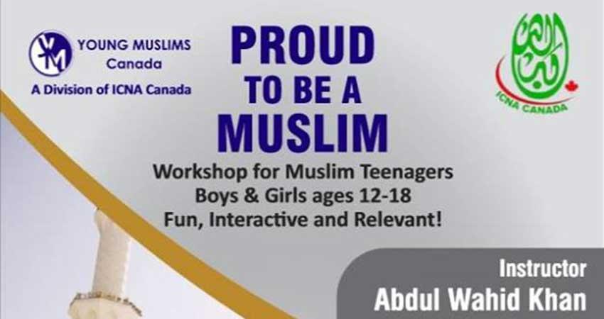 Proud To Be A Muslim: Workshop for Muslim Teenagers