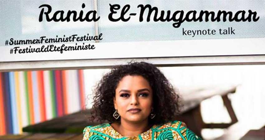 Summer Feminist Festival Rania El-Mugammar Keynote: Black Canada