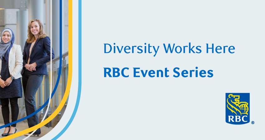 Diversity Works Here RBC Event Series: Networking Event for Students With Disabilities (Register by Jan 25)