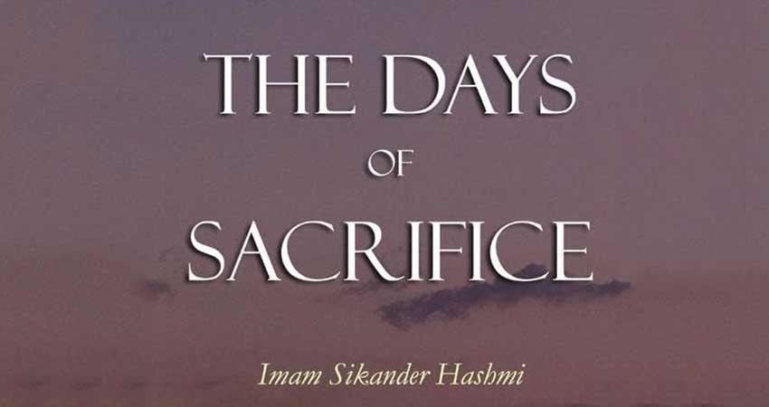 The Days of Sacrifice with Imam Sikander Hashmi