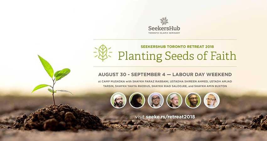 SeekersHub Retreat 2018: Planting Seeds of Faith