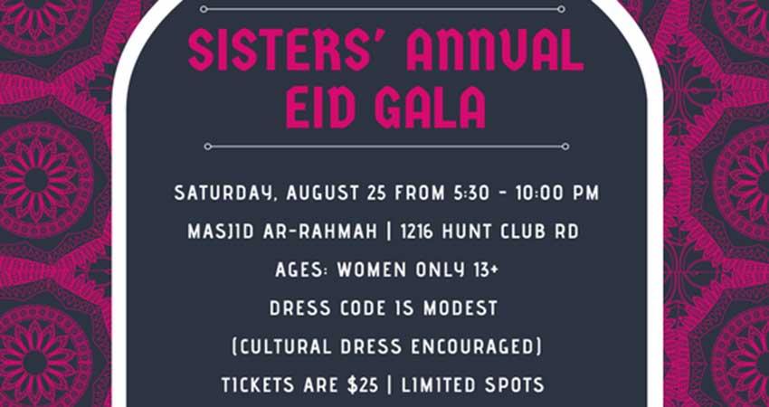 Sisters Annual Eid Gala