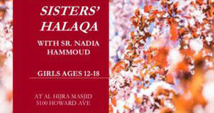 Special Sisters Halaqa for Ages 12 to 18 with Sister Nadia Hammoud