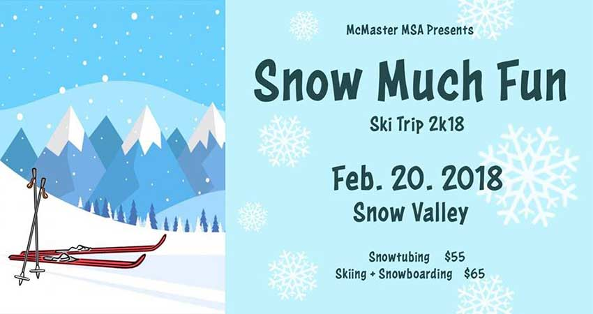 McMaster MSA Snow Much Fun - Ski Trip 2K18